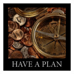 Have A Plan Poster
