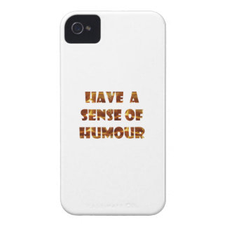 Have a sens of Humour iPhone 4 Case-Mate Case
