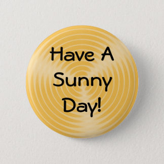 Have A Sunny Day! - button