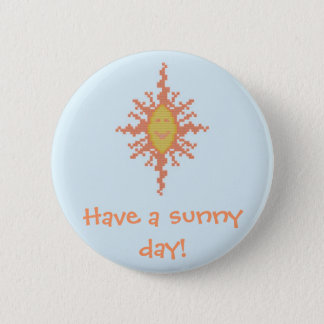 Have a sunny day! Sunburst Button