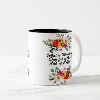 Have a Wonderful Day Two-Tone Coffee Mug