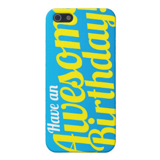 Have an Awesome Birthday! card iPhone 5/5S Covers