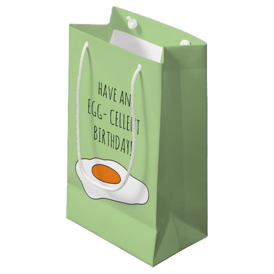 Have an EGG- CELLENT BIRTHDAY! Funny Gift Bag
