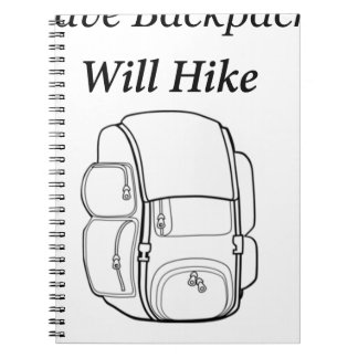 Have Backpack Will Hike Notebook