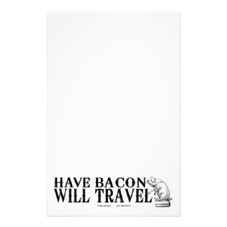 Have Bacon Will Travel Stationery Paper