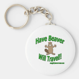 Have Beaver Will Travel Keychain