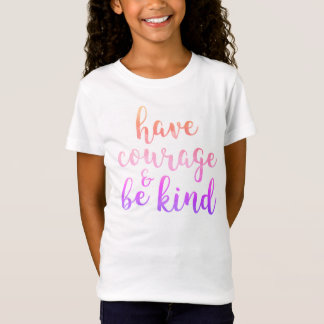 Have Courage & Be Kind Quote Pink and Purple T-Shirt