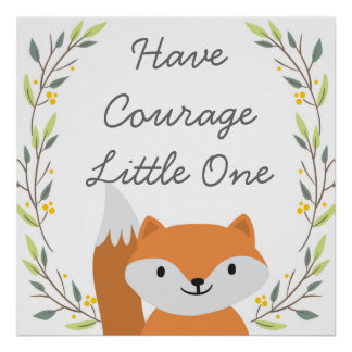 Have Courage - Nursery Decor