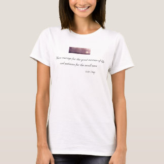 Have Courage Quote from Victor Hugo T-Shirt