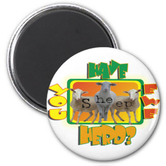 Have EWE Herd PUN HAVE YOU HEARD? 2 Inch Round Magnet