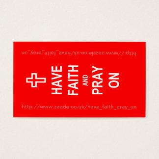 Have Faith and Pray On Business Card