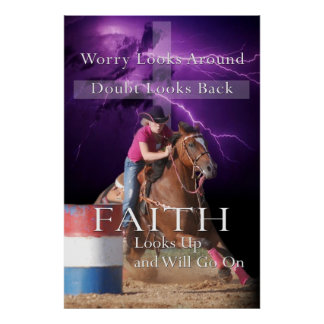 Have Faith Barrel Racing Poster