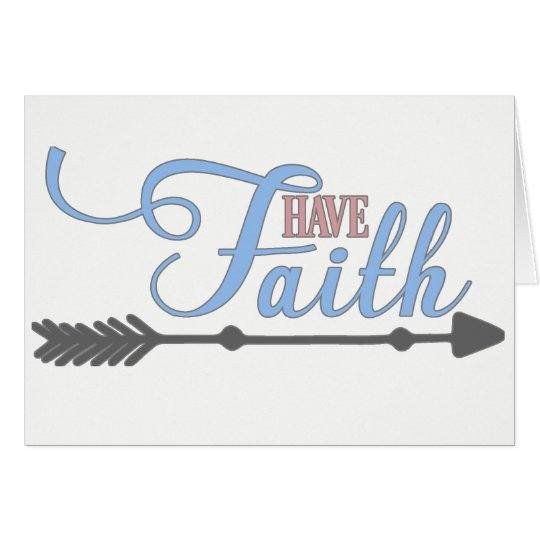 Have Faith, Bible Verse Mark 11:24 Card