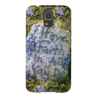 Have Faith in All You Do Inspirational Words Photo Galaxy S5 Cover