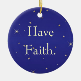 Have Faith Ornament