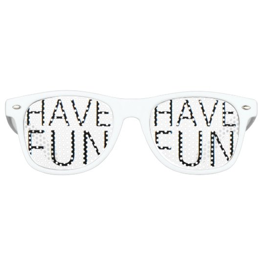 have fun sunglasses