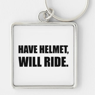 Have Helmet Will Ride Silver-Colored Square Keychain