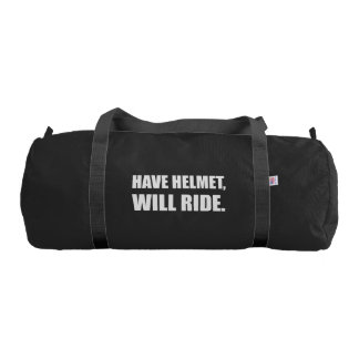 Have Helmet Will Ride White Gym Bag