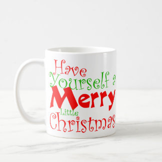 Have Merry Christmas Holiday Mug
