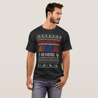 Have No Fear Mongolian Here Ugly Christmas Sweater
