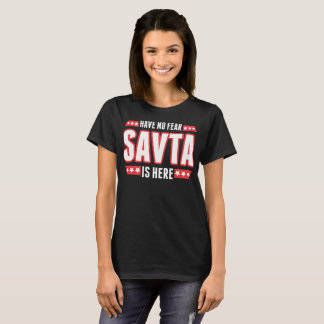 Have No Fear Savta Is Here Tshirt