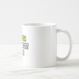 Have No Fear, The Radiologist Is Here Coffee Mug