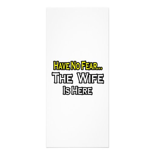 Have No Fear...The Wife Is Here Rack Cards
