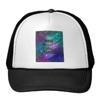 Have Rocket Will Travel Trucker Hat