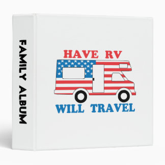 Have RV Will Travel America Vinyl Binder