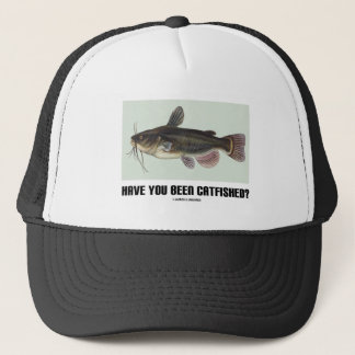 Have You Been Catfished? (Catfish Illustration) Trucker Hat