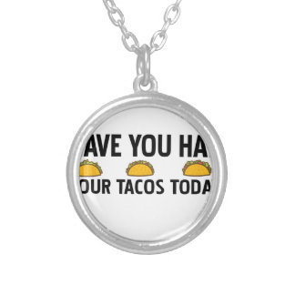 Have you had your tacos today silver plated necklace