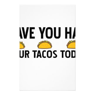 Have you had your tacos today stationery