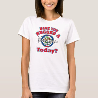Have you hugged a Belizean today? T-Shirt