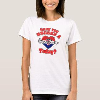Have you hugged a Croatian before T-Shirt