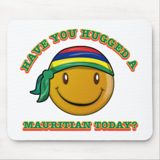 Have you hugged a Mauritian today? Mouse Pad