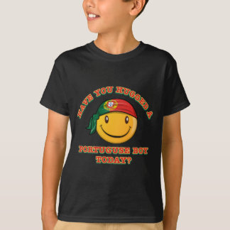 Have you hugged a Portuguese boy today? T-Shirt