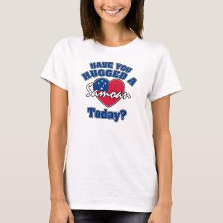 Have you hugged a Samoan today? T-Shirt