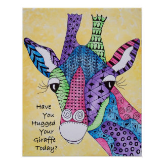 Have You Hugged Your Giraffe Today Poster
