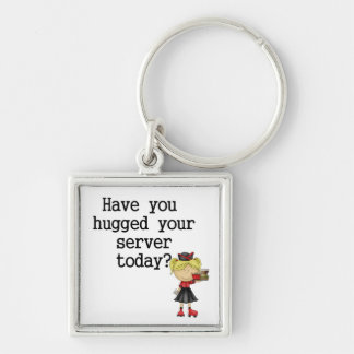 Have You Hugged Your Server Silver-Colored Square Keychain