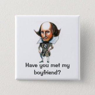 Have you met my Boyfriend? 2 Inch Square Button