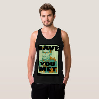 Have you met Travis Tank top