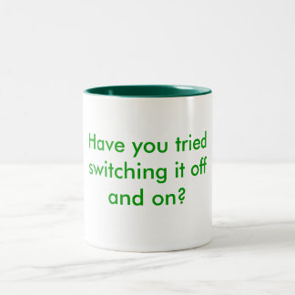 Have you tried switching it off and on? Two-Tone coffee mug
