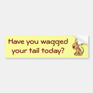 Have you wagged your tail today? Sticker