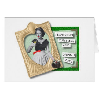 Have Your Rum Cake Card