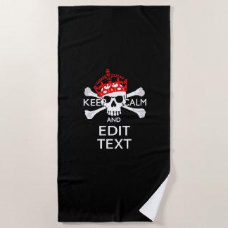Have Your Text Keep Calm Crossbones Skull Beach Towel