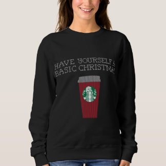 'Have Yourself a Basic Christmas' Women's Sweater