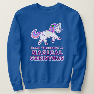 Have Yourself a Magical Christmas Unicorn Sweatshirt