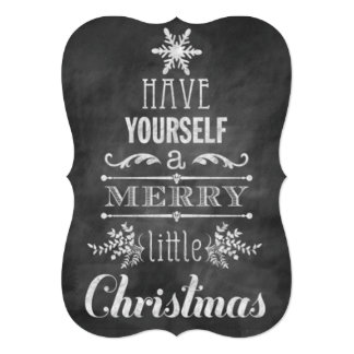 Have Yourself a Merry Little Christmas... Card