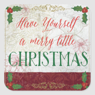 Have Yourself a Merry Little Christmas Square Sticker