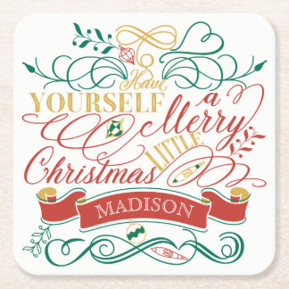 Have Yourself A Merry Little Christmas Typography Square Paper Coaster